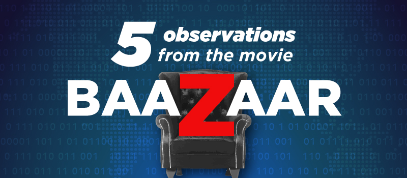 observations from baazaar movie