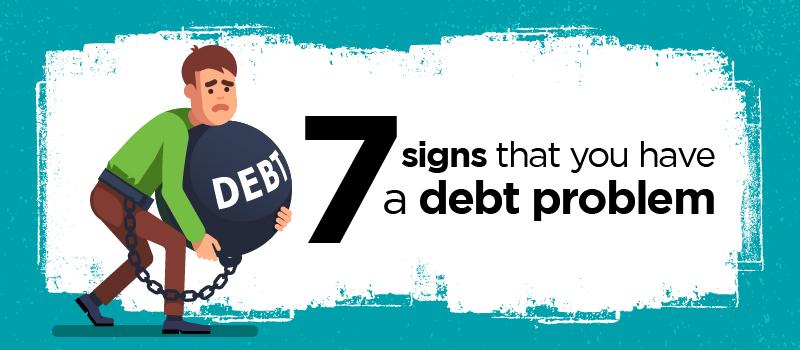 7 signs debt